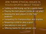 are there ethical issues in youth sports about these