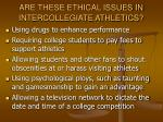 are these ethical issues in intercollegiate athletics37