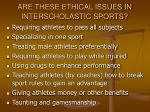 are these ethical issues in interscholastic sports