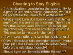 cheating to stay eligible