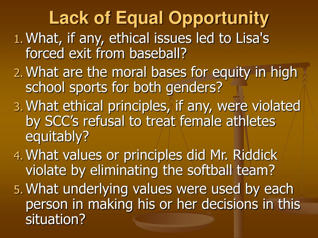 Lack of Equal Opportunity
