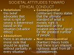 societal attitudes toward ethical conduct