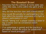the baseball brawl