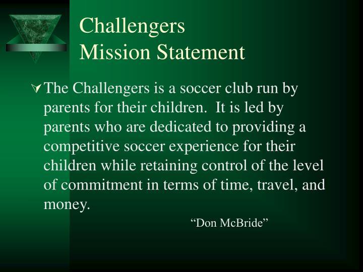 Challengers mission statement