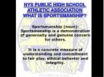 nys public high school athletic association what is sportsmanship