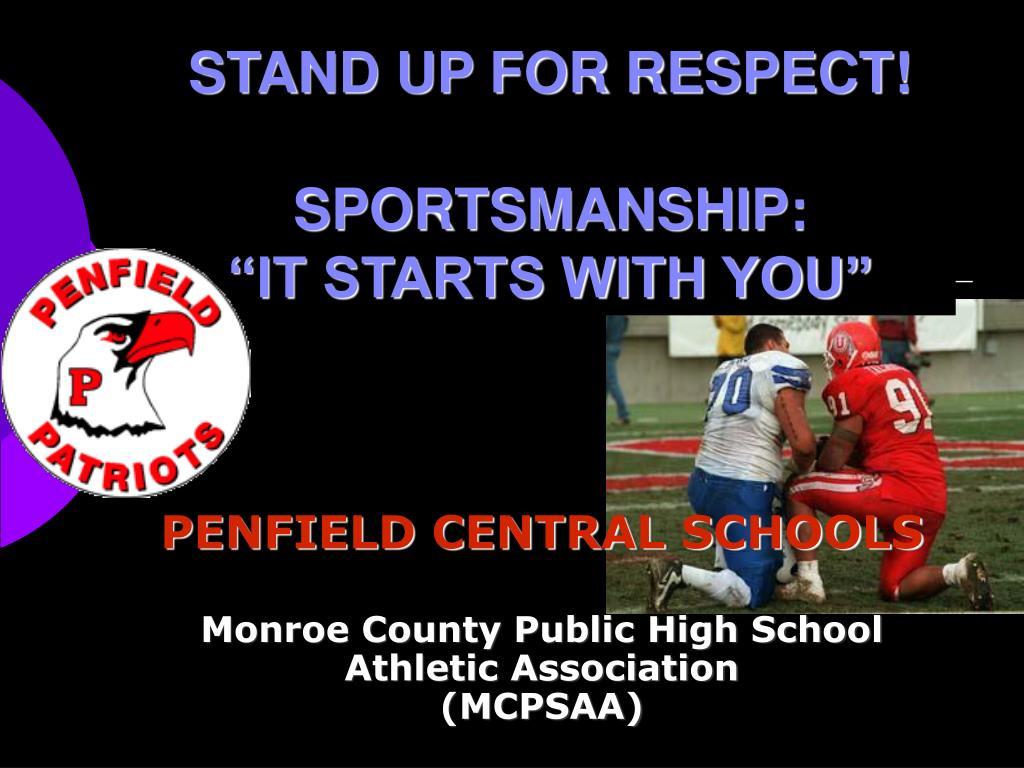 stand up for respect sportsmanship it starts with you l.
