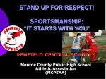 stand up for respect sportsmanship it starts with you