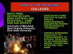 what is the problem colleges3