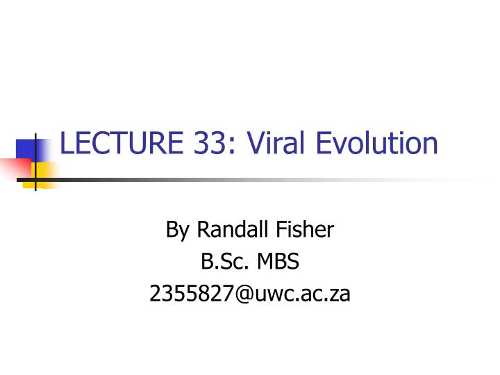 Lecture 33 viral evolution