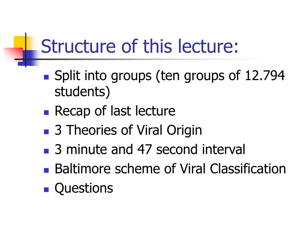 Structure of this lecture:
