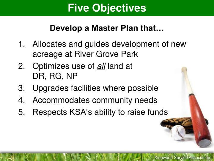 Develop a master plan that