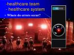 healthcare team healthcare system