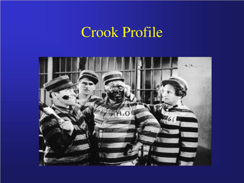 Crook Profile