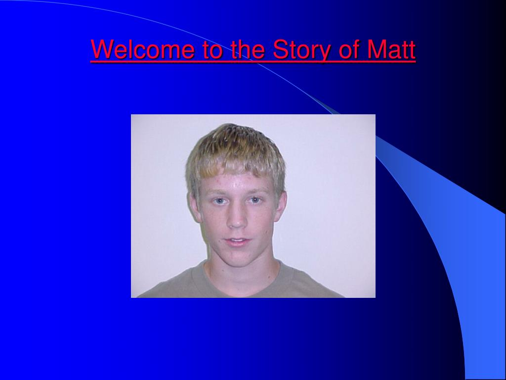 welcome to the story of matt l.