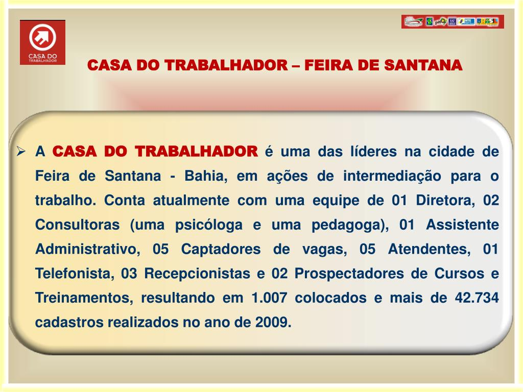 CASA DO TRABALHADOR – FEIRA DE SANTANA