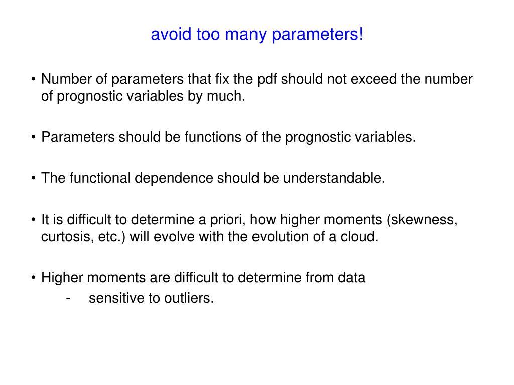 avoid too many parameters!