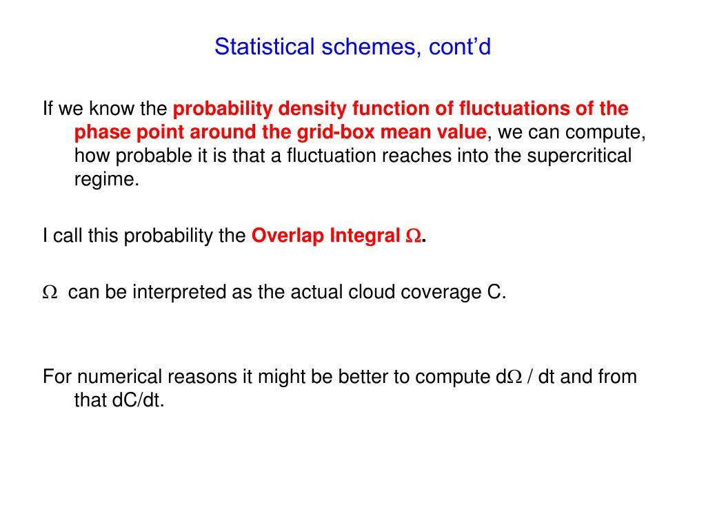 Statistical schemes, cont'd