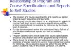 relationship of program and course specifications and reports to self studies