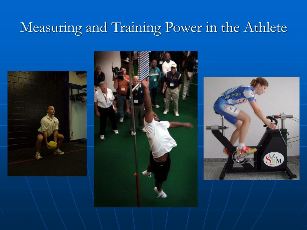 Measuring and Training Power in the Athlete