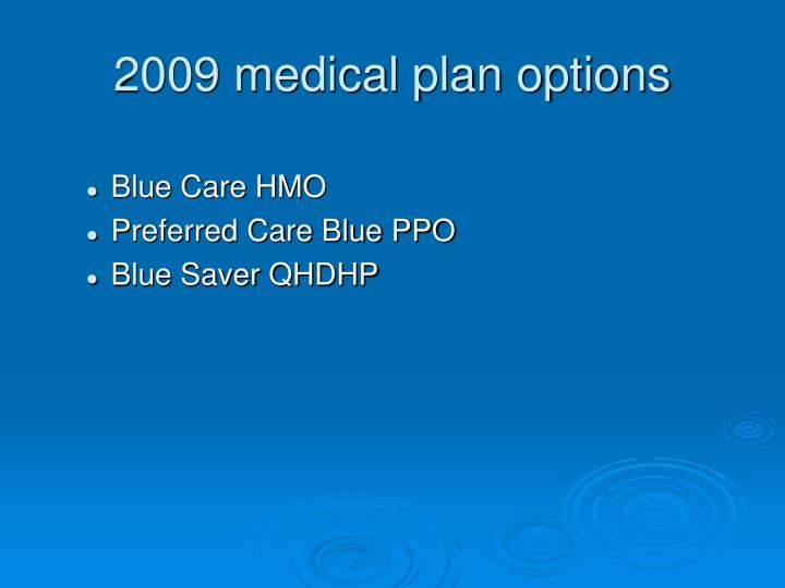2009 medical plan options