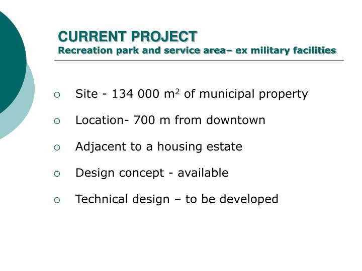 Current project recreation park and service area ex military facilities