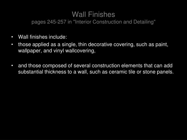 wall finishes pages 245 257 in interior construction and detailing n.
