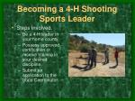 becoming a 4 h shooting sports leader
