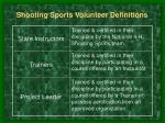 shooting sports volunteer definitions