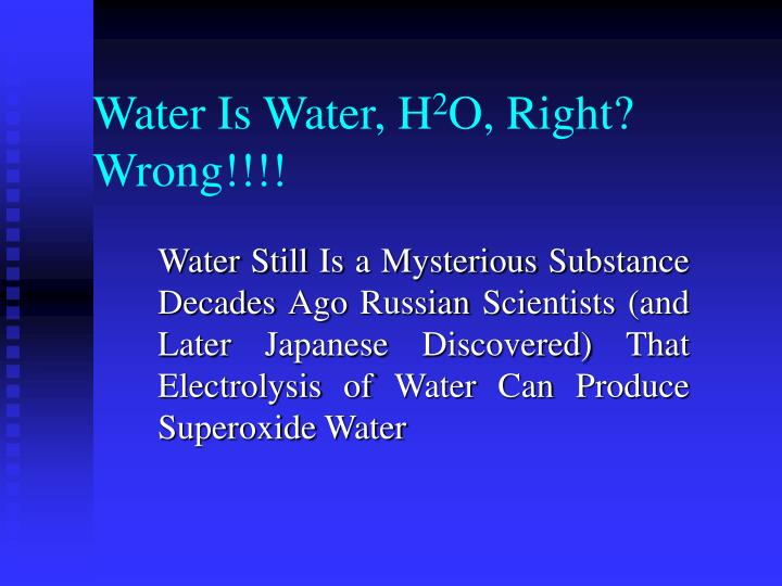 water is water h 2 o right wrong n.