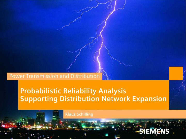 probabilistic reliability analysis supporting distribution network expansion n.