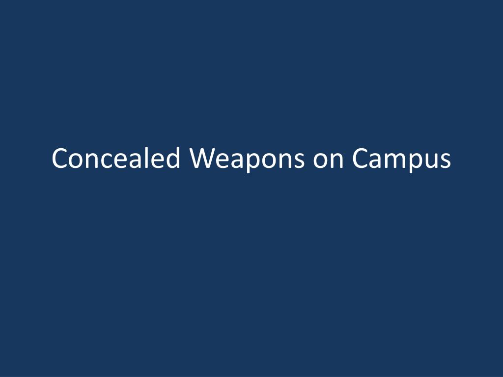 concealed weapons on campus l.