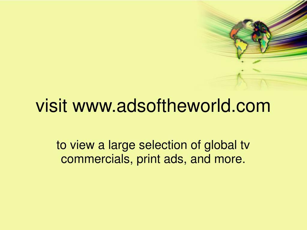 visit www.adsoftheworld.com