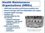 health maintenance organizations hmos