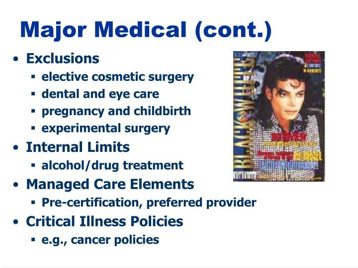 Major Medical (cont.)