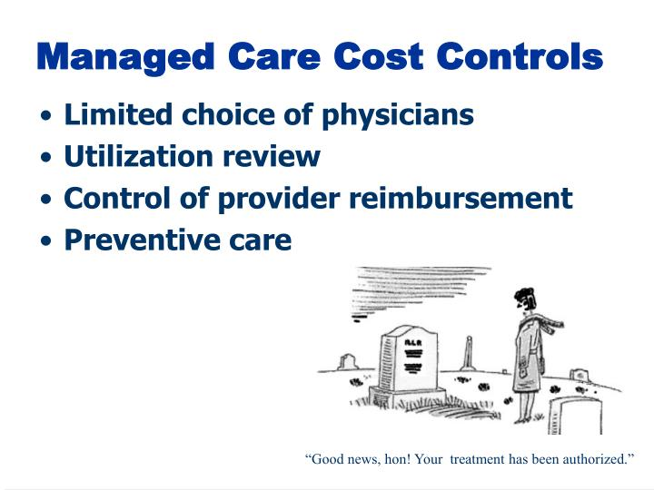 Managed Care Cost Controls