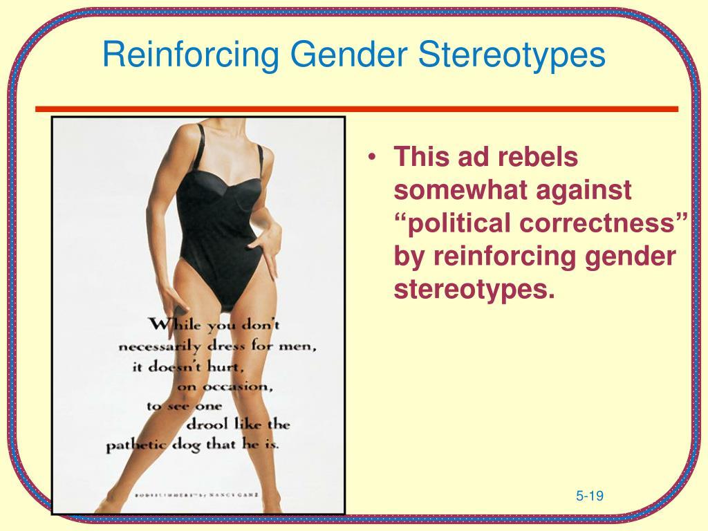 Reinforcing Gender Stereotypes