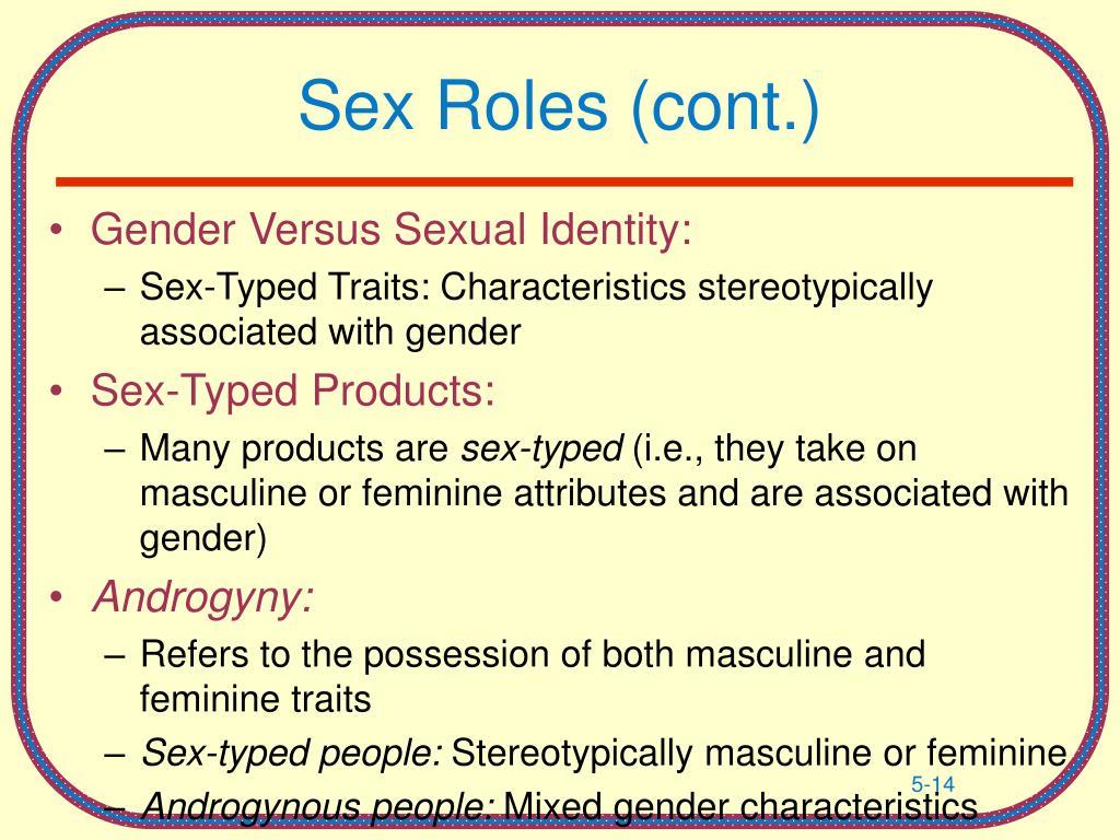 Sex Roles (cont.)