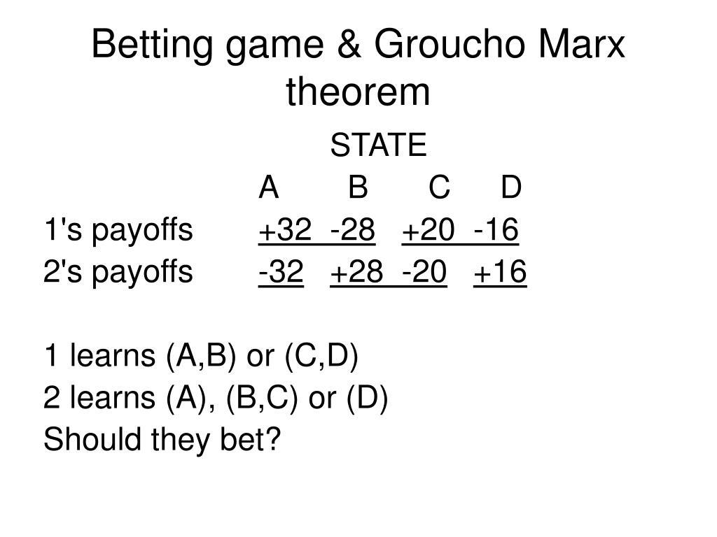 Betting game & Groucho Marx theorem