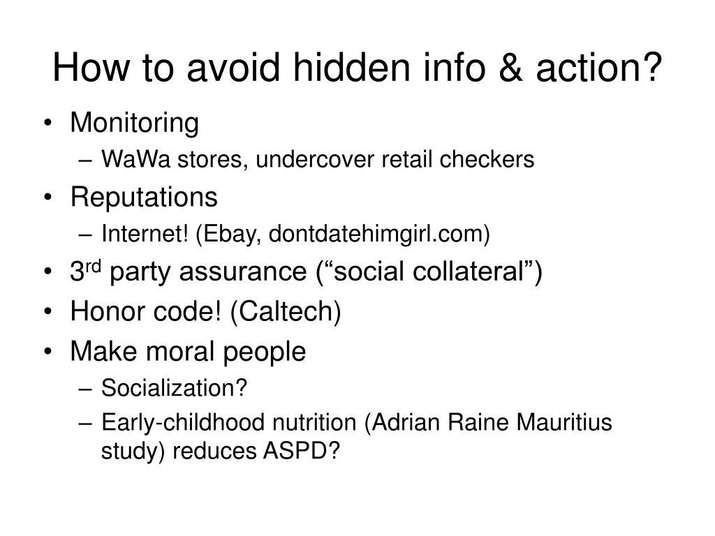 How to avoid hidden info & action?