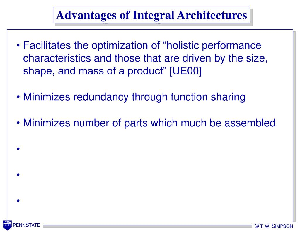 Advantages of Integral Architectures