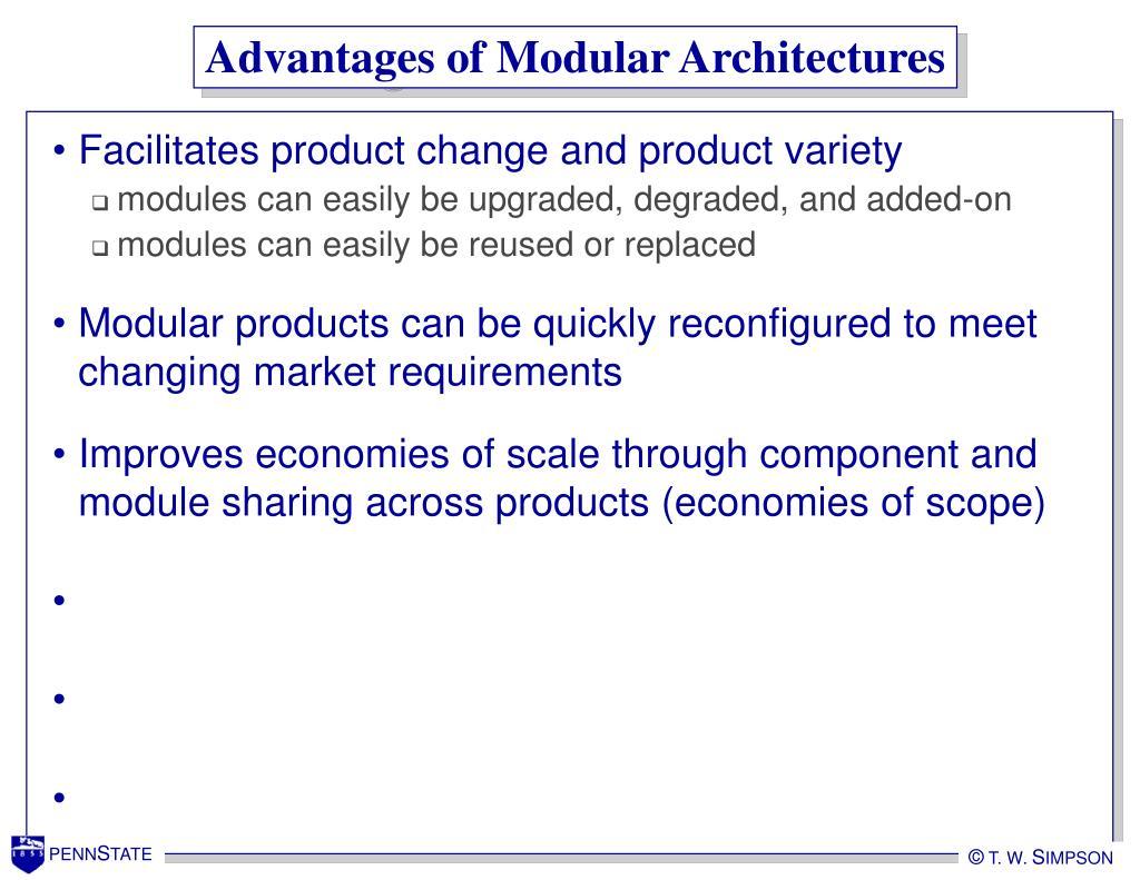 Advantages of Modular Architectures