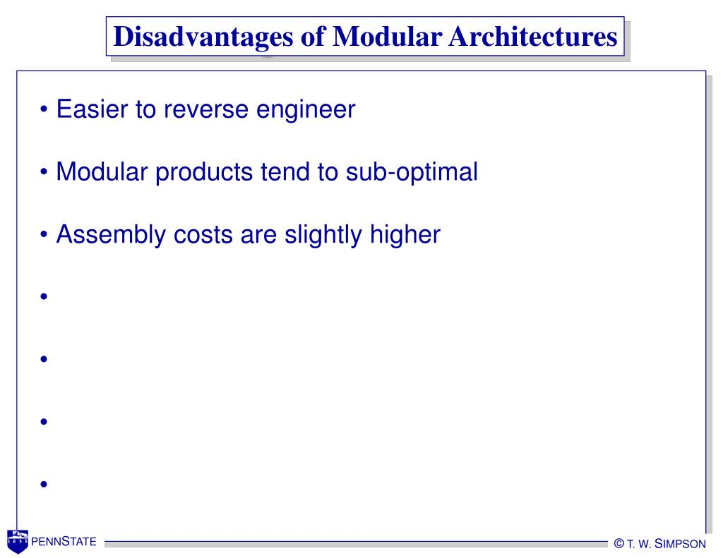 Disadvantages of Modular Architectures