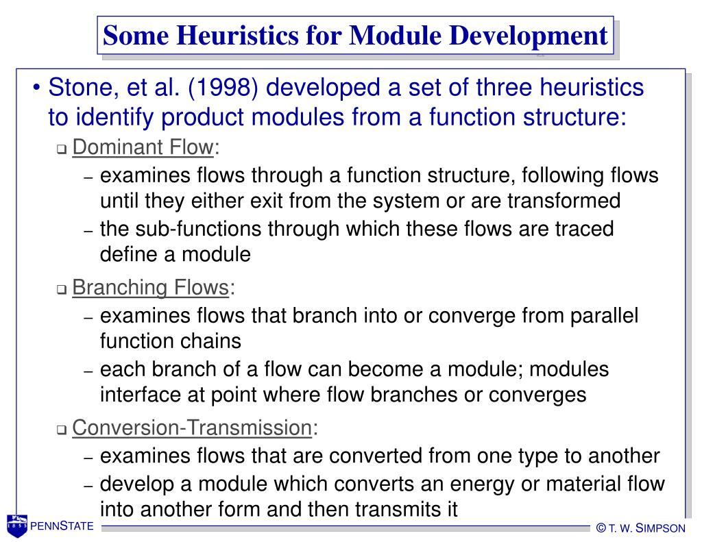 Some Heuristics for Module Development