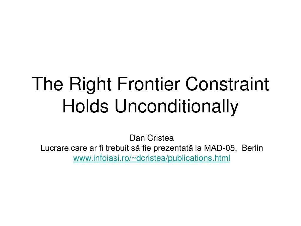 The Right Frontier Constraint Holds Unconditionally