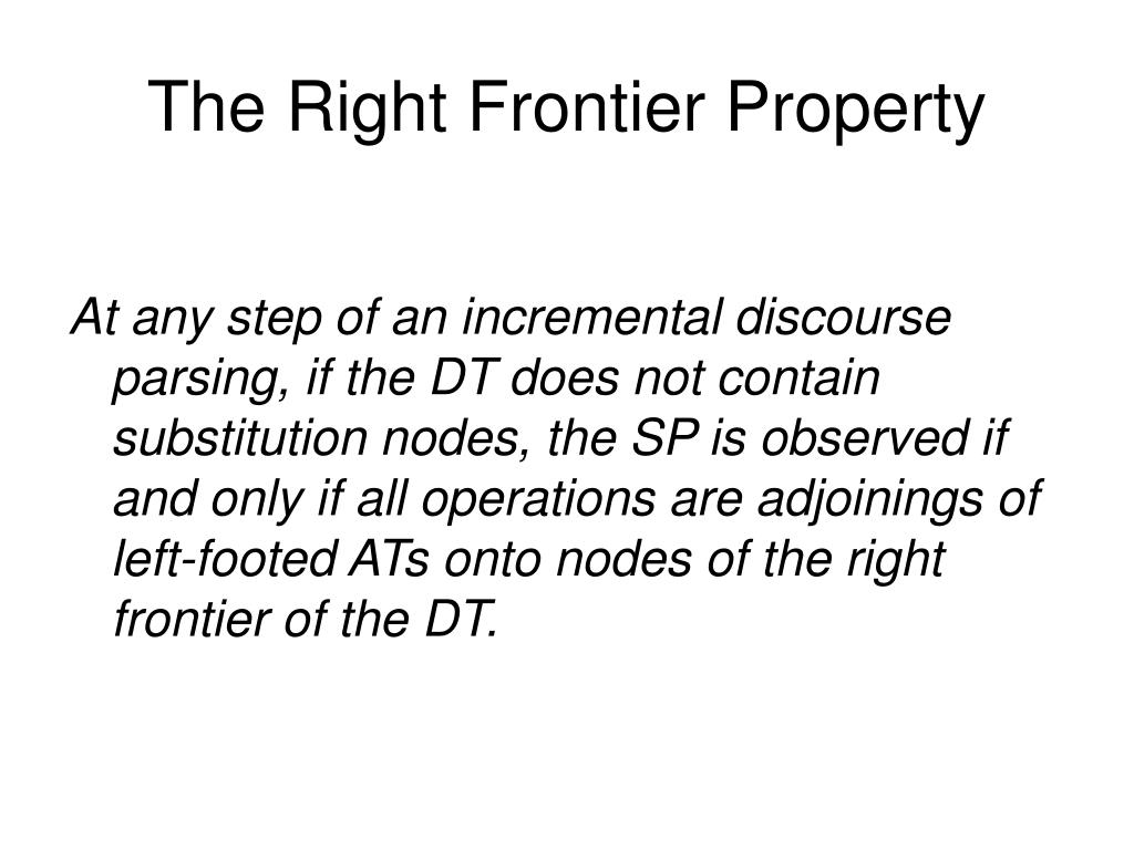 The Right Frontier Property