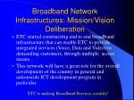 broadband network infrastructures mission vision deliberation