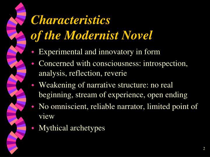 Characteristics of the modernist novel
