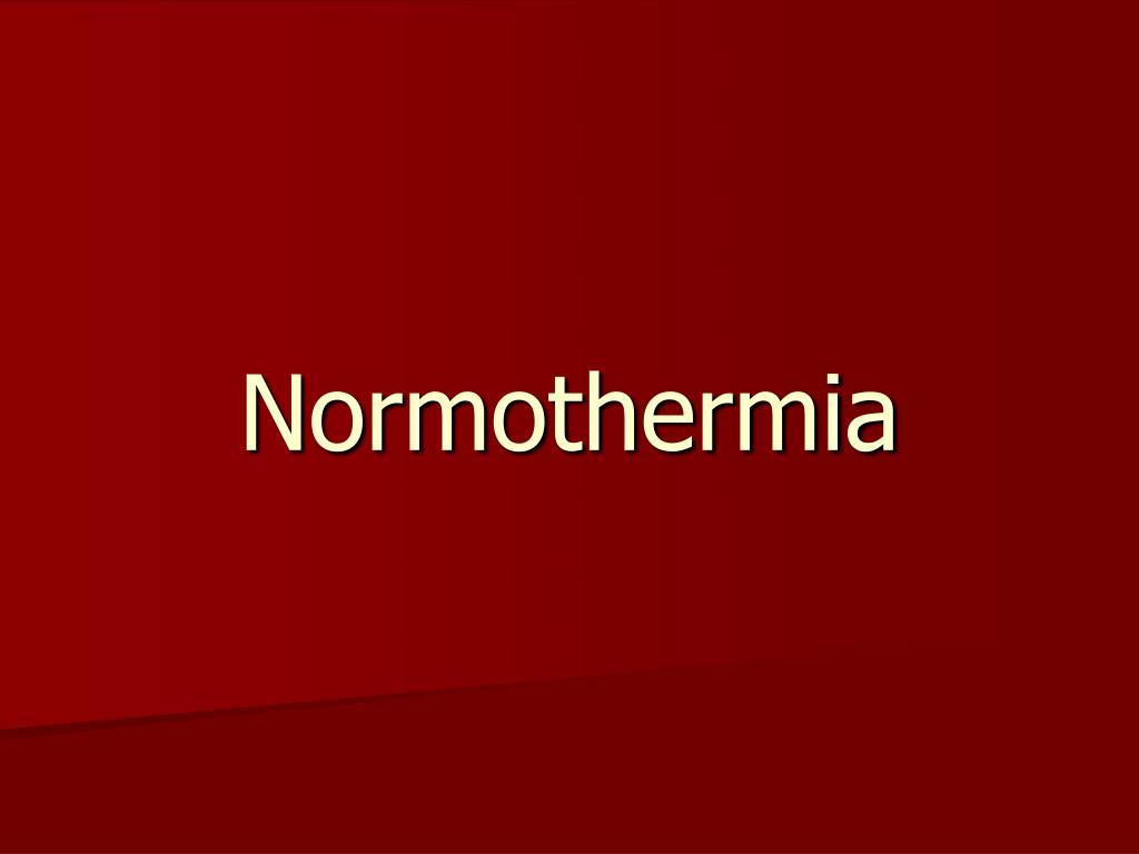 Normothermia