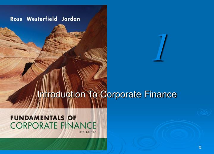 ntroduction to corporate finance