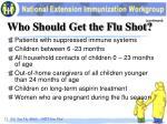 who should get the flu shot1